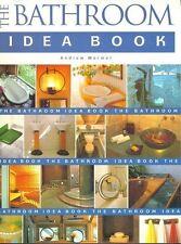 NEW BOOK The Bathroom Idea Book - Andrew Wormer (Hardback)