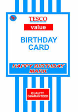 funny tesco personalised birthday card dad,brother,uncle friend 21st any age