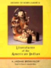 Literatures of the American Indian (Indians of North America), A. Lavonne Brown
