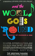 BROADWAY  POSTER-AND THE WORLD GOES 'ROUND-ORIGINAL