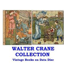 The Walter Crane Collection 42 Vintage Childrens Illustrated Books on Data Disc