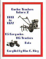 Garden Tractors Vol 2 1919 - 1977 Compiled By Alan C. King