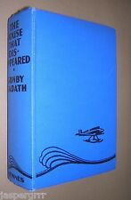 1935. THE HOUSE THAT DISAPPEARED. GUNBY HADATH. HARDBACK BOYS ADVENTURE STORY