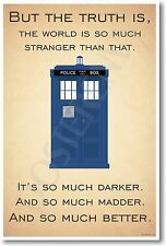 Doctor Who TARDIS - ...the World Is Much Stranger Than That - NEW Humor POSTER