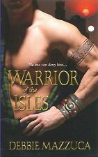 BUY 2 GET 1 FREE Warrior of the Isles by Debbie Mazzuca (2011, Paperback)