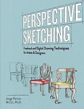 Perspective Sketching: Freehand and Digital Drawing Techniques for Artists & Des