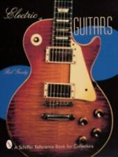 Electric Guitars (A Schiffer Reference Book for Collectors), Rob Goudy, Acceptab
