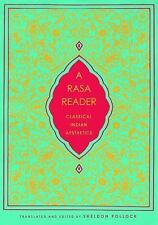 Historical Sourcebooks in Classical Indian Thought: A Rasa Reader - Classical...