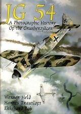 JG 54: A Photographic History of the Grunherzjager (Hardcover) by Werner Held