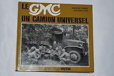 Le GMC Un Camion Universel by Jean-Michel Boniface (French, Hardcover)