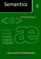 Language Workbooks Ser.: Semantics : An Introductory Workbook by Howard...