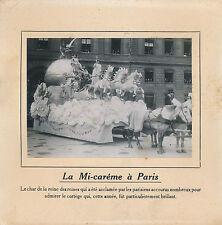PHOTO PRESSE c. 1912 - Fêtes de la Mi-Carême Char Reine des Reines Paris - 232