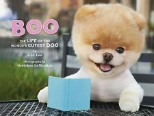 Boo : The Life of the World's Cutest Dog by J. H. Lee (2011, Hardcover)