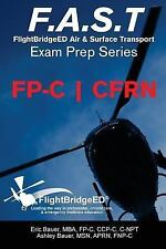 F. A. S. T Exam Prep : FlightBridgeED - Air - Surface - Transport - Exam -...