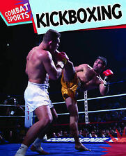 Kickboxing (Combat Sports) Clive Gifford Very Good Book