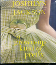 Audio book - A Grown Up Kind of Pretty by Joshilyn Jackson   -   CD