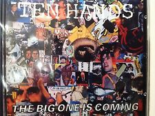 Ten Hands - 'The Big One Is Coming' CD! Sealed!