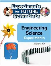 Engineering Science Experiments (Experiments for Future Scientists)