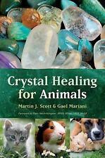 Crystal Healing for Animals, Mariani, Gael, Scott, Martin, Acceptable Book