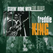 Freddie King - Stayin at Home with the Blues [New CD]