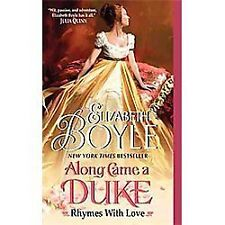 Along Came a Duke: Rhymes With Love Boyle, Elizabeth Mass Market Paperback