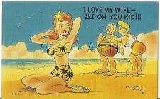 Original 1930s-50s Semi Nude Pinup Linen PC- Comic- Bikini- I Love my Wife but..