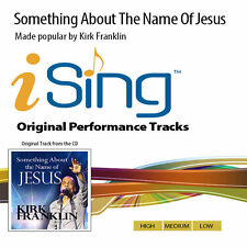 Kirk Franklin - Something About The Name Of Jesus - Accompaniment Track