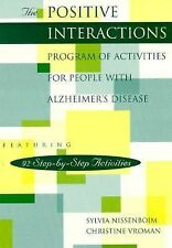The Positive Interactions Program of Activities for People with Alzheimer's Dise
