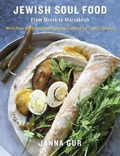 Jewish Soul Food: From Minsk to Marrakesh, More Than 100 Unforgettable Dishes ..
