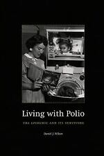 Living with Polio: The Epidemic and Its Survivors-ExLibrary