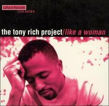Like a Woman [#1] [Single] by The Tony Rich Project (CD, Jul-1996, LaFace)