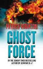 Ghost Force by Patrick Robinson (Paperback, 2007)