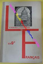 book libro E.Rosenblit A.Kouliguina EN 9e LE FRANCAIS 1976 francese bulgaro(L38)