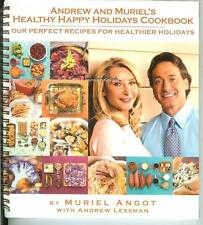 Andrew Lessman & Muriel Angot HEALTHY HAPPY HOLIDAYS COOKBOOK Holiday Recipes