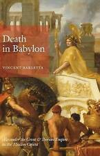Death in Babylon: Alexander the Great and Iberian Empire in the Muslim Orient b