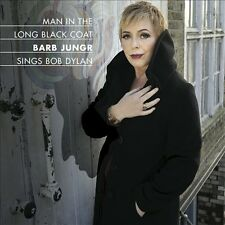 CD: BARB JUNGR Man In The Long Black Coat (Sings Bob Dylan) STILL SEALED New!