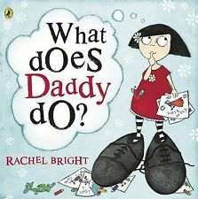 What Does Daddy Do?,GOOD Book