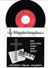 """7"""" -  Das Lock-Trio singt und spielt - Klingendes Evangelium -----"""