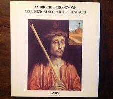 AMBROGIO BERGOGNONE ACQUISIZIONI SCOPERTE E RESTAURI CANTINI 1989