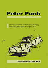 PETER PUNK: DEVELOPING SELF-ESTEEM, CITIZENSHIP, PSHE AND LITERACY SKILLS IN THE