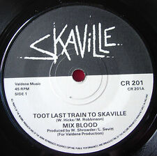 "Mix Blood Toot Last Train To Skaville 7"" Ska Creole CR 201 b/w Move And Move"