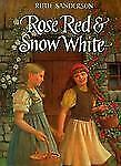 Rose Red and Snow White: A Grimms Fairy Tale-ExLibrary