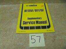 Yamaha 125 DT DT125-F DT175175 DT Used Supplementary Service Manual 1979 #MAN57