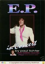 ELVIS PRESLEY, EP IN CONCERT- by paul lichter ltd edition book