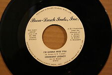 CRESCENT LEGACY **I'm Gonna Miss You** NEW ORLEANS SOUL 45 on BROU-LARCH 001