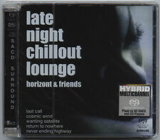 SACD - HORIZONT AND FRIENDS - LATE NIGHT CHILLOUT LOUNGE