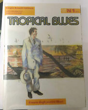 TROPICAL BLUES - SERIE BONELLI COMPLETA DAL 1 AL 3 !!!