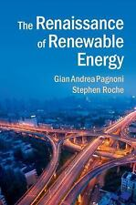 The Renaissance of Renewable Energy by Stephen Roche and Gian Andrea Pagnoni...