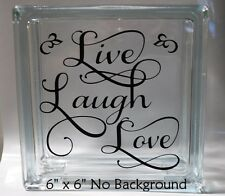 Live Laugh Love Style 4 decal sticker for Glass Block Shadow Box DIY