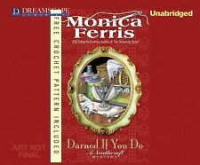 Needlecraft Mysteries Ser.: Darned if You Do 18 by Monica Ferris (2015, MP3...